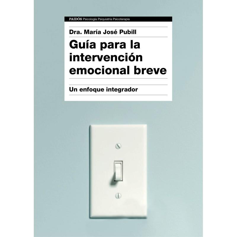 Guía para la intervención emocional breve