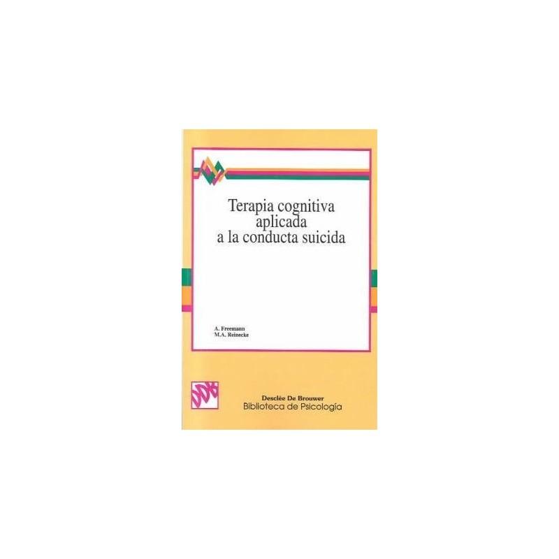 Terapia cognitiva aplicada a la conducta suicida