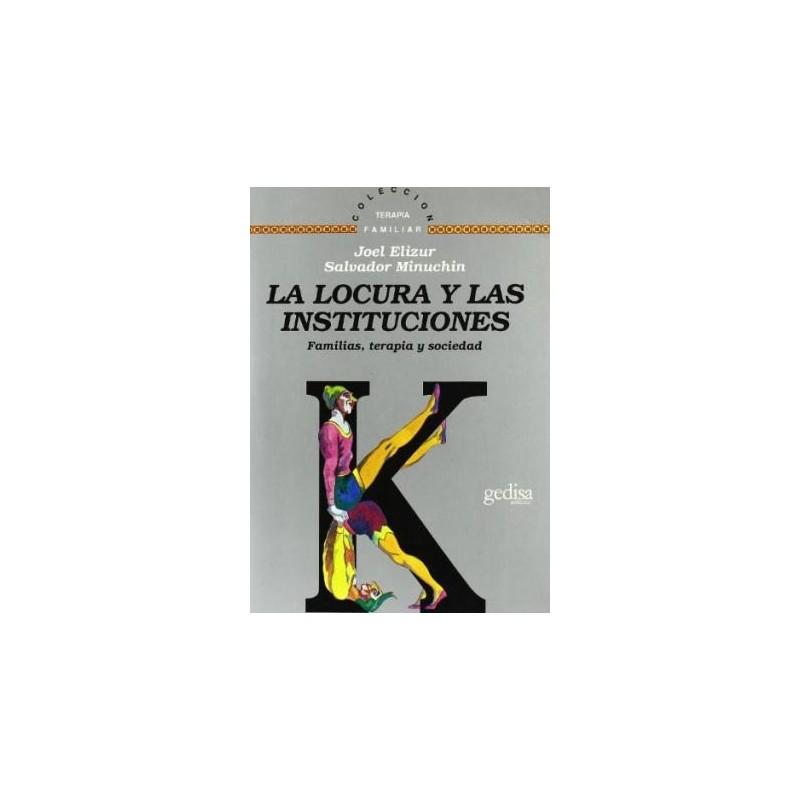 La locura y las instituciones