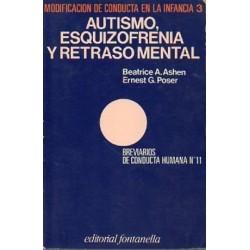 Autismo, esquizofrenia y retraso mental