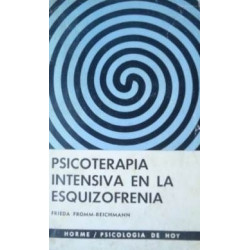 Psicoterapia intensiva en la esquizofrenia