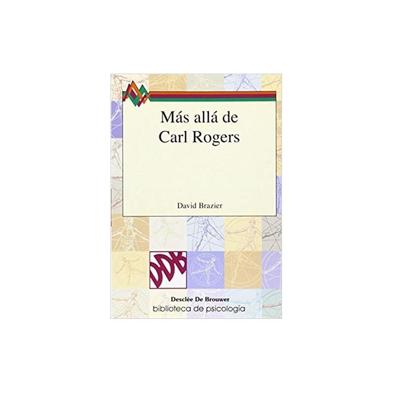 Más allá de Carl Rogers