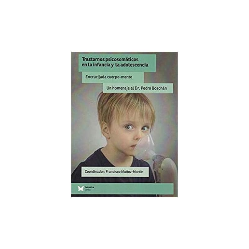 Trastornos psicosomáticos en la infancia y la adolescencia