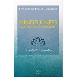 Mindfulness: la atención consciente