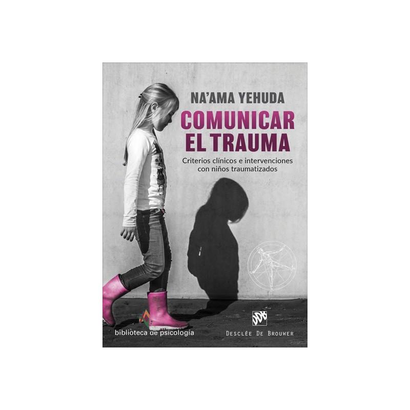 Comunicar el trauma