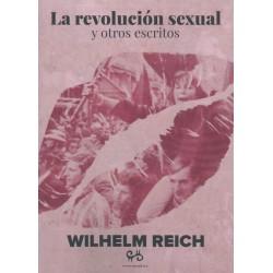 La revolución sexual y otros escritos