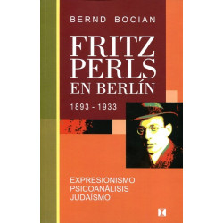 Fritz Perls en Berlín (1893-1933)