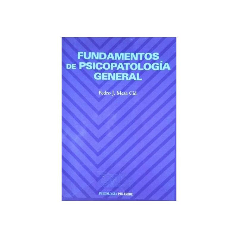Fundamentos de psicopatología general