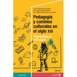 Pedagogía y cambios culturales en el siglo XXI