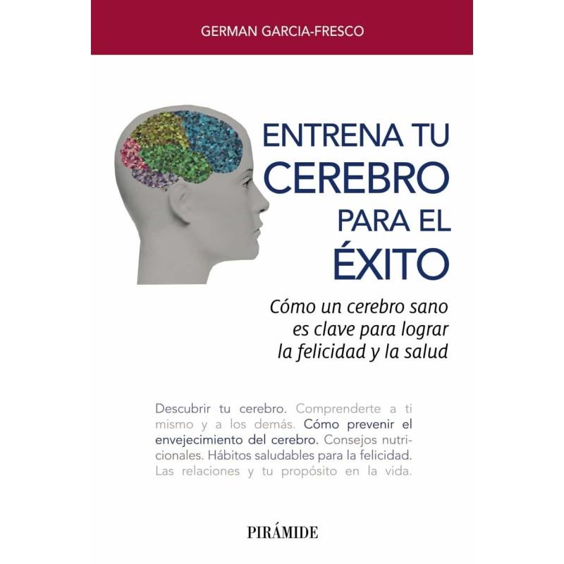 Entrena tu cerebro para el éxito