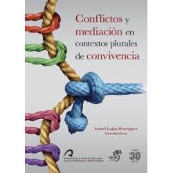 Conflictos y mediación en contextos plurales de convivencia