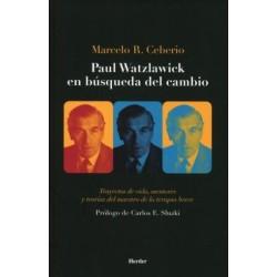 Paul Watzlawick en búsqueda del cambio