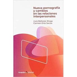 Nueva pornografía y cambios en las relaciones interpersonales