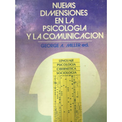 Nuevas dimensiones en la psicología y en la comunicación
