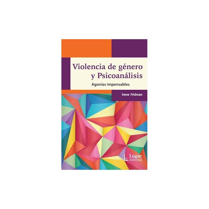 Violencia de género y psicoanálisis