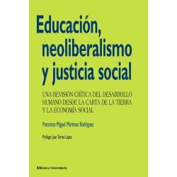 Educación, neoliberalismo y justicia social