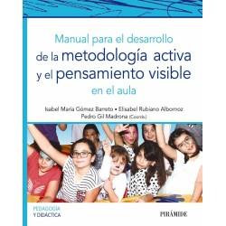 Manual para el desarrollo de la metodología activa y el pensamiento visible en el aula