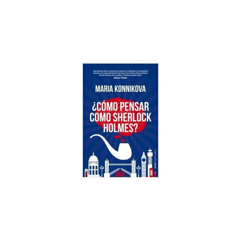 ¿Cómo pensar como Sherlock Holmes?