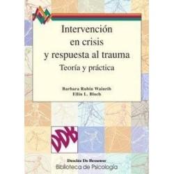 Intervención en crisis y respuesta al trauma