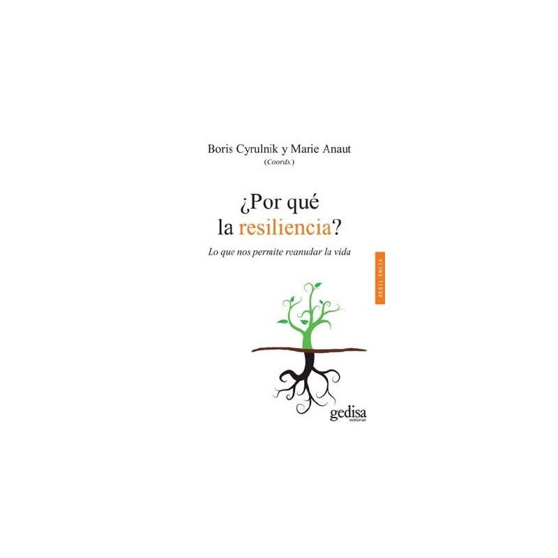 ¿Por qué la resiliencia?