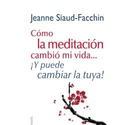 Cómo la meditación cambió mi vida...