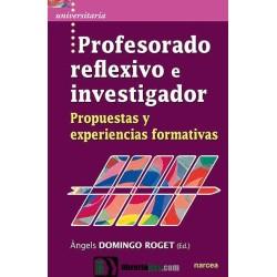 Profesorado reflexivo e investigador