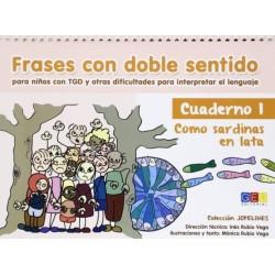 Frases con doble sentido para niños con TGD y otras dificultades para interpretar el lenguaje