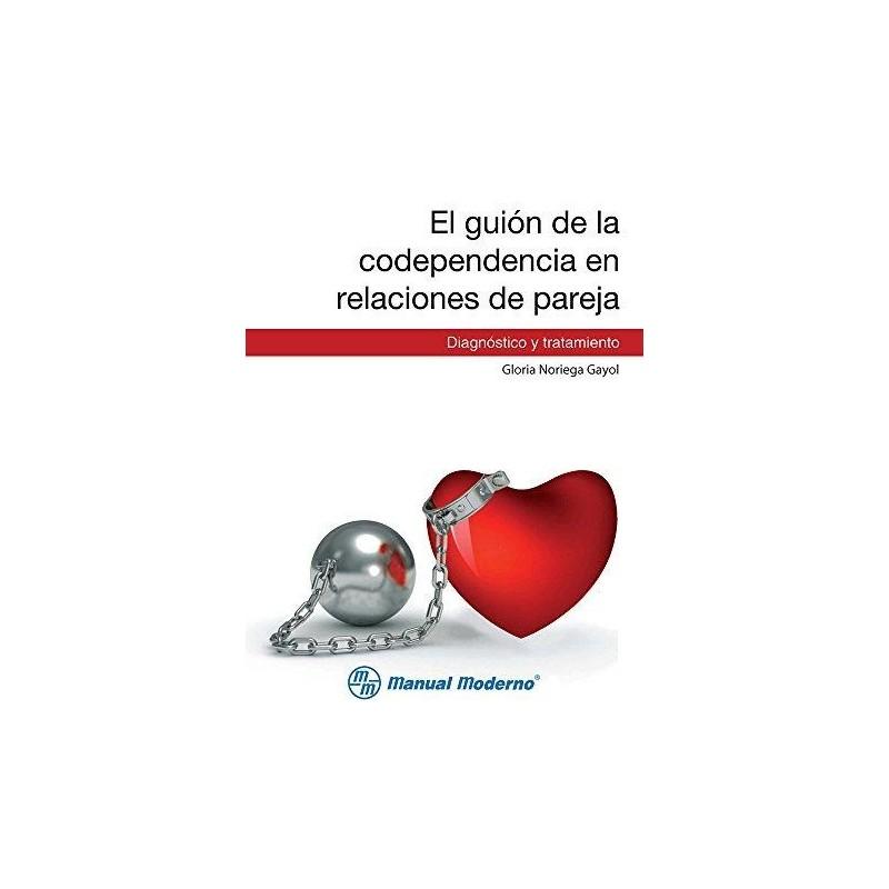 El guion de la codependencia en relaciones de pareja