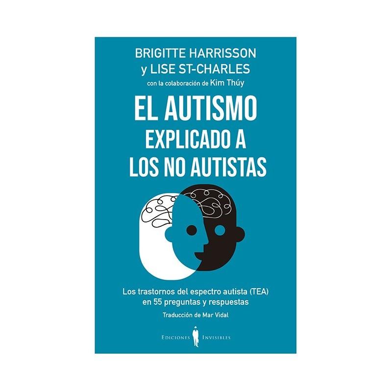 El autismo explicado a los no autistas
