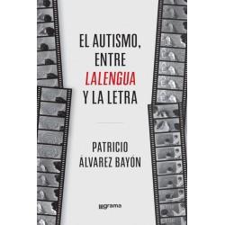 El autismo, entre lalengua y la letra