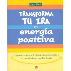 Transforma tu ira en energía positiva