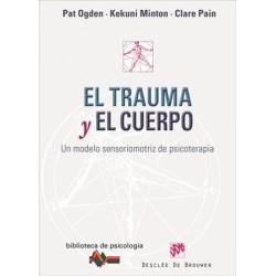 El trauma y el cuerpo