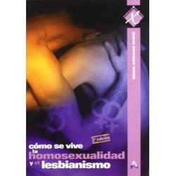 Cómo se vive la homosexualidad y el lesbianismo